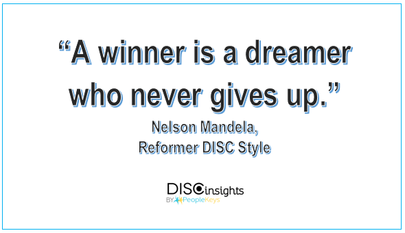 A winner is a dreamer who never gives up - Nelson Mandela