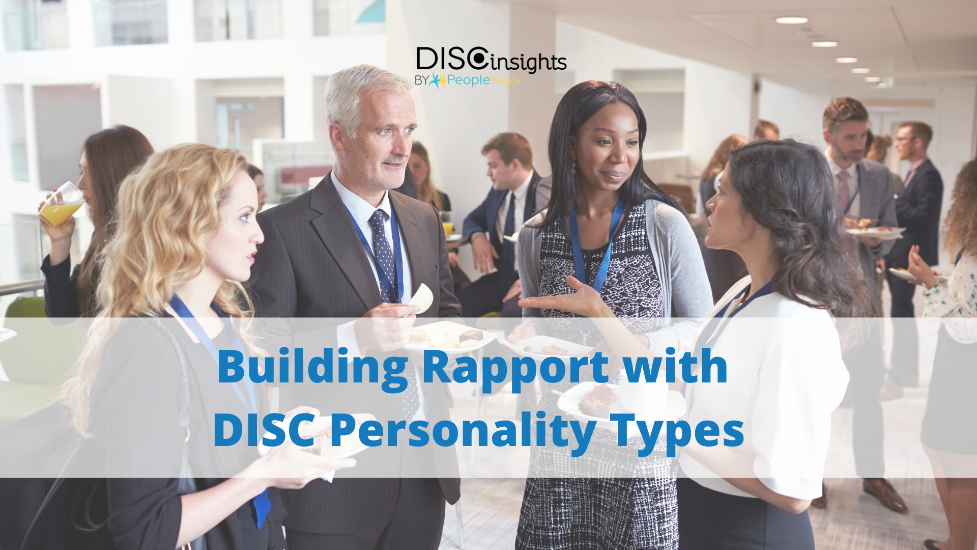Building rapport with DISC personality types