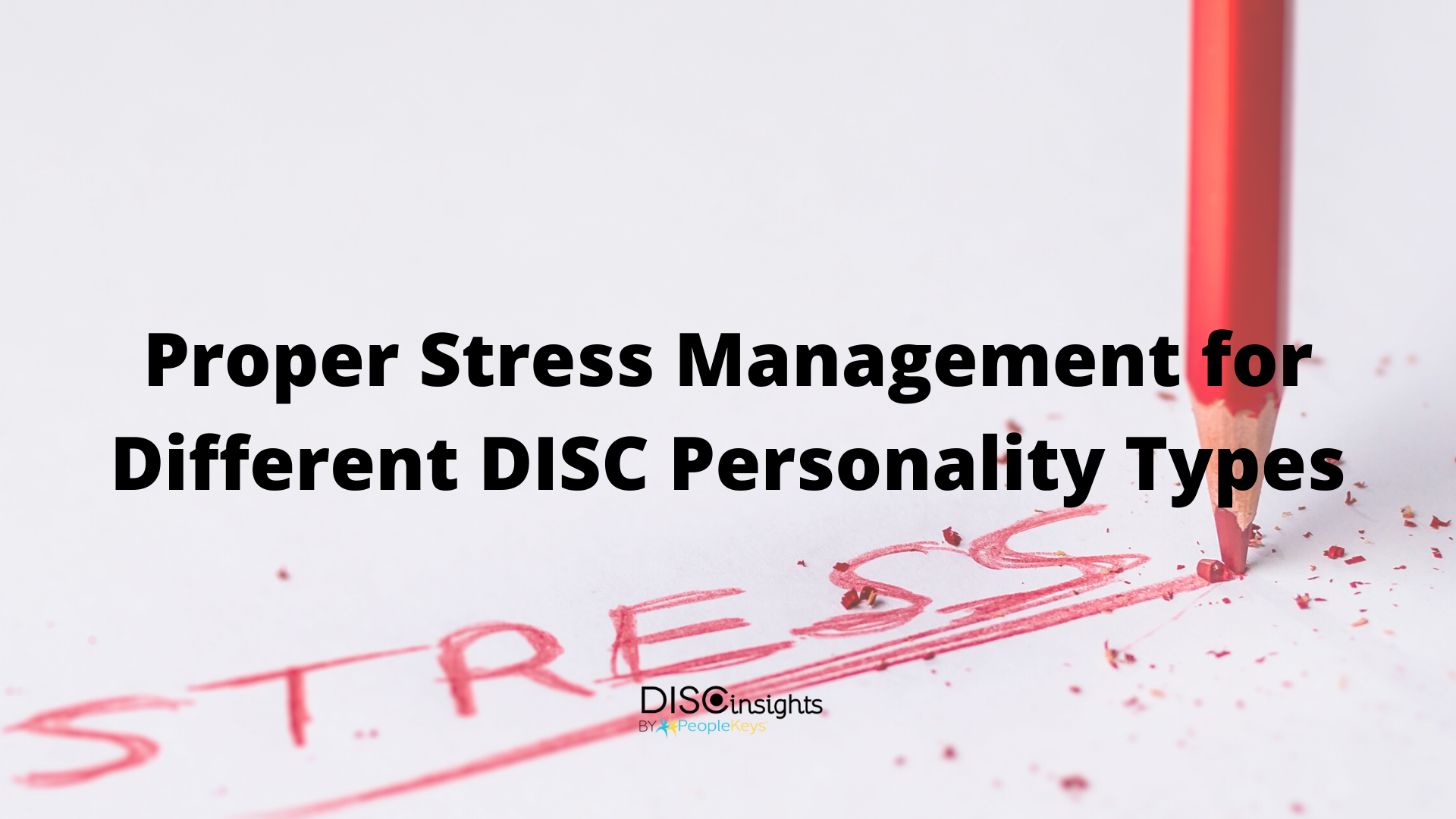 Stress Management for Different DISC Personalities